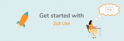 Get started with 2c8 Lite